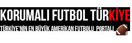 Korumalı Futbol Türkiye | Türkiye'nin En Büyük Amerikan Futbolu Portalı
