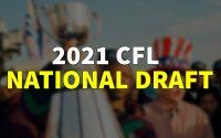2021 CFL National Draft'ının Tarihi Açıklandı | Korumalı Futbol Türkiye
