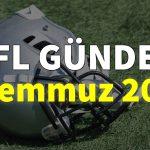 NFL Gündem 9 Temmuz 2021   Korumalı Futbol Türkiye